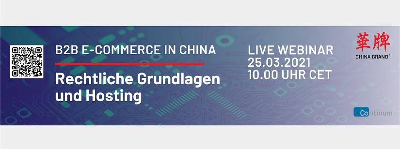 Webinar von Chinabrand und der Continum AG zum Thema B2B E-Commerce in China.